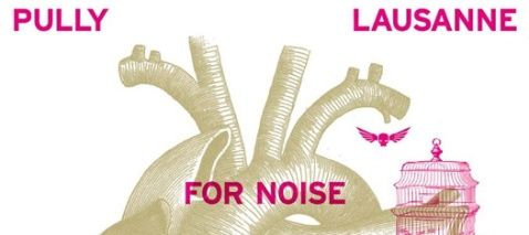 "Das ""For Noise"" Festival von Lausanne"