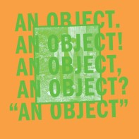 No Age - An Object (2013)