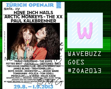 Wavebuzz am Zürich Openair 2013 - We will keep you posted & buzzing!