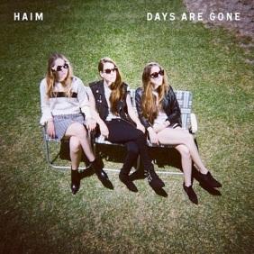 Coole Gelassenheit Richtung vorwärts: Haim - Days Are Gone (2013)