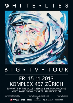 White Lies - Bald im Komplex 457; unser Unfinished Business; das White Lies Konzert.
