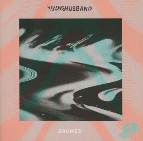 Younghusband - Dromes (2013) Das gedankenverlorene Debutalbum der britischen Newcomerband