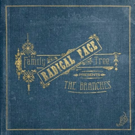 Radical Face - The Family Tree - The Branches