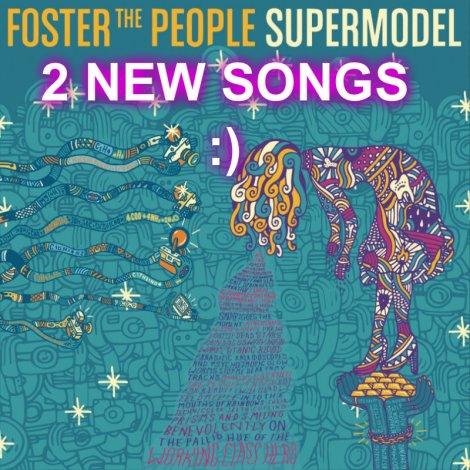 """2 neue Lieder sind vom neuen Foster The People Album """"Supermodel"""" hier anzuhören! Das Album erscheint Mitte März."""